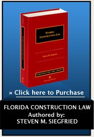 Florida Construction Law, click here to purchase